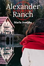 Alexander Ranch by Marla Josephs