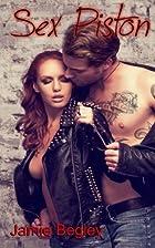 Sex Piston (Biker Bitches, #1) by Jamie…