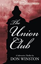 The Union Club by Don Winston