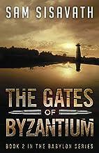 The Gates of Byzantium (Purge of Babylon)…