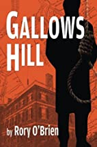 Gallows Hill by Rory O'Brien