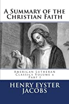 A summary of the Christian faith by Henry…