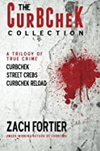 The Curbchek Collection: A Trilogy of True…