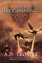 A New Beginning (Tales from Galdrilene #1)…