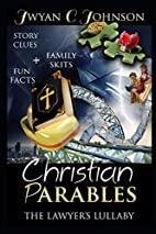 Christian Parables 2 (Volume 2) by Jwyan C…