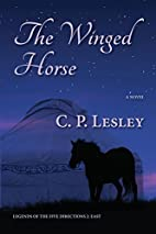 The Winged Horse (Legends of the Five…