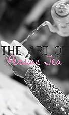 The Art of Persian Tea by Farahnaz…