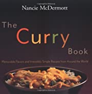 The Curry Book: Memorable Flavors and…