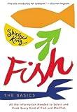 King, Shirley: Fish: The Basics