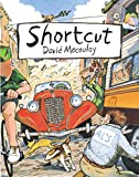 Macaulay, David: Shortcut