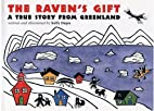 The Raven's Gift: A True Story from…