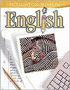 Houghton Mifflin English: Student Edition…