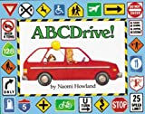 Howland, Naomi: Abcdrive!