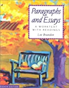 Paragraphs and Essays by Lee Brandon