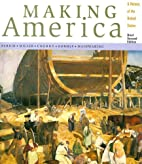 Making America: A History of the United…
