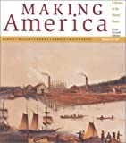 Miller, Christopher L.: Making America: A History of the United States Volume a to 1877