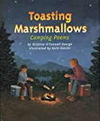 Toasting Marshmallows: Camping Poems by…