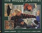 The Woods Scientist by Stephen Swinburne