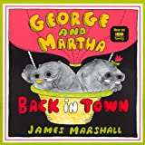 Marshall, James: George and Martha Back in Town