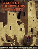 Arnold, Caroline: The Ancient Cliff Dwellers of Mesa Verde