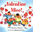 Valentine Mice! by Bethany Roberts