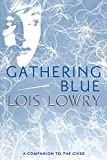 Lowry, Lois: Gathering Blue