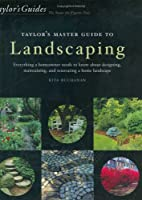 Taylor's Master Guide to Landscaping by Rita…