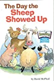 David M. McPhail: The Day the Sheep Showed Up (Houghton Mifflin reading)