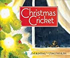 Christmas Cricket by Eve Bunting
