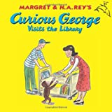 Rey, Margret: Curious George Visits the Library