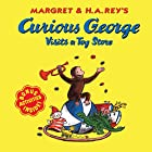 Curious George Visits a Toy Store by H. A.…