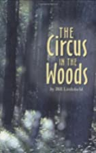 The Circus in the Woods by William…