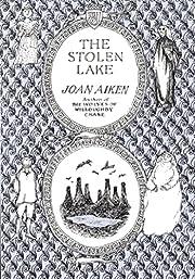 The stolen lake by Joan Aiken