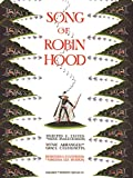 Malcolmson, Anne: Song of Robin Hood