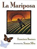 La Mariposa by Francisco Jimenez