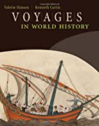 Voyages in World History by Valerie Hansen