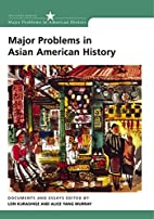 Major Problems in Asian American History:…