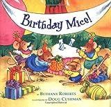 Roberts, Bethany: Birthday Mice!