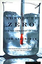Absolute Zero and the Conquest of Cold by…
