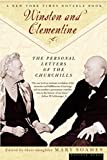 Soames, Mary: Winston and Clementine: The Personal Letters of the Churchills