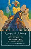 Adams, Ramon F.: Cowboy Lingo