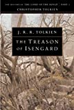 Tolkien, J. R. R.: The Treason of Isengard