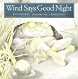 Rydell, Katy: Wind Says Good Night