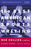 Stout, Glenn: The Best American Sports Writing 2001