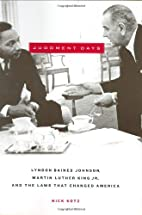 Judgment Days: Lyndon Baines Johnson, Martin…
