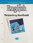 Houghton Mifflin English: Reteach Workbook…