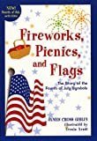 Giblin, James Cross: Fireworks, Picnics, and Flags: The Story of the Fourth of July Symbols