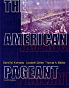 The American Pageant: A History of the…
