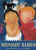 Midnight Babies by Margaret Wild