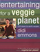 Entertaining for a Veggie Planet: 250…
